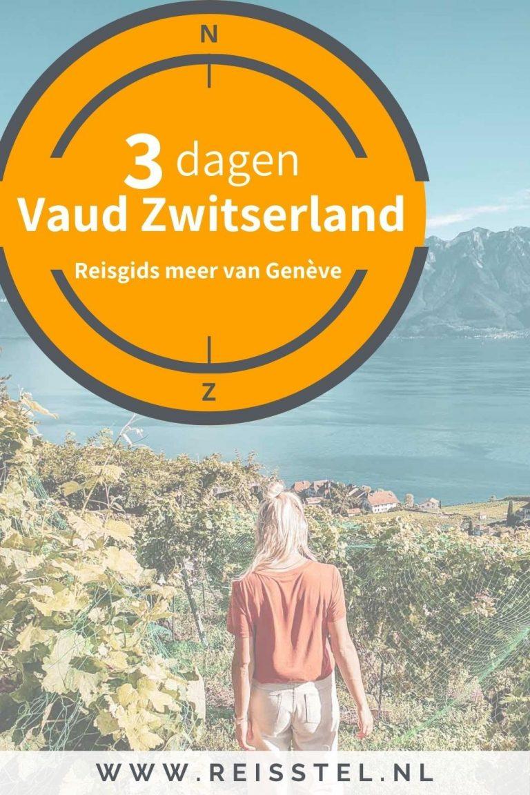Reisstel.nl | Reisgids Vaud Zwitserland - 3 dagen rond het meer van Genève