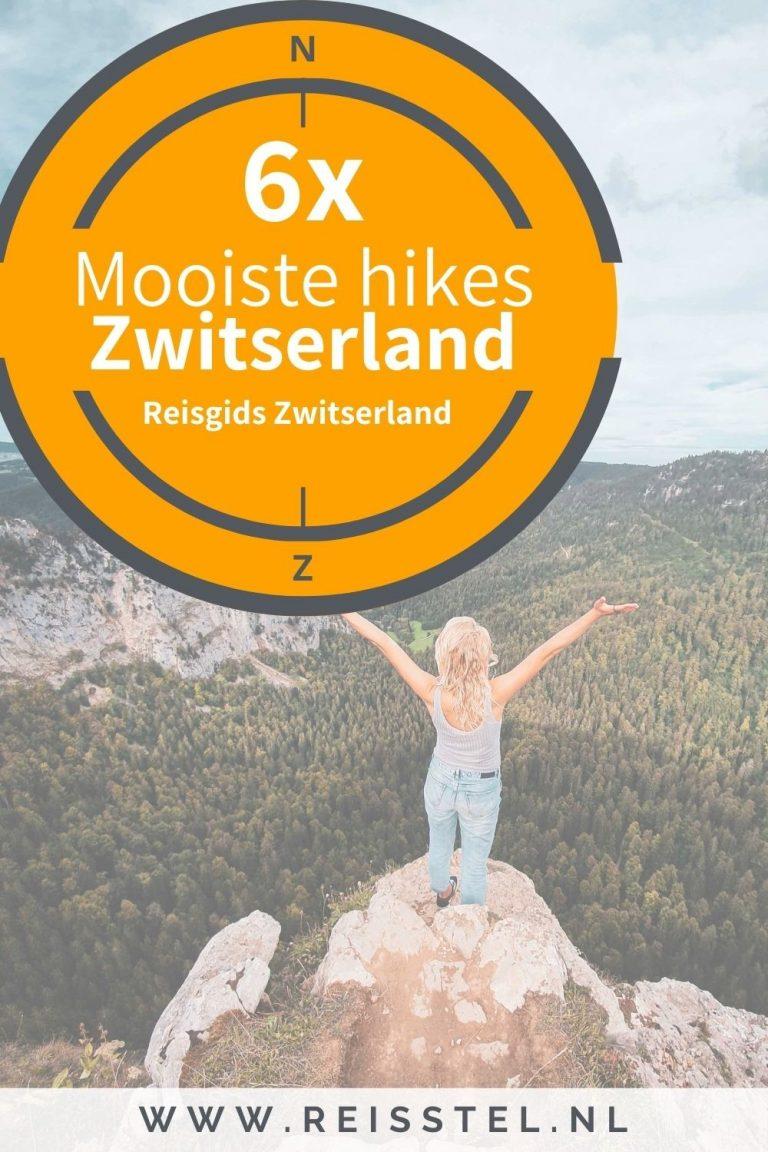 Reisstel.nl | Wandelen in Zwitserland, de 6 mooiste hikes