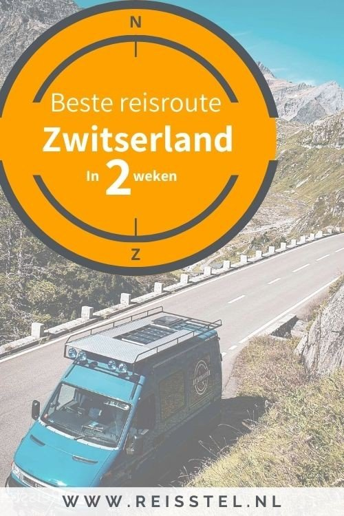 Beste reisroute Zwitserland in 2 of 3 weken roadtrip Zwitserland