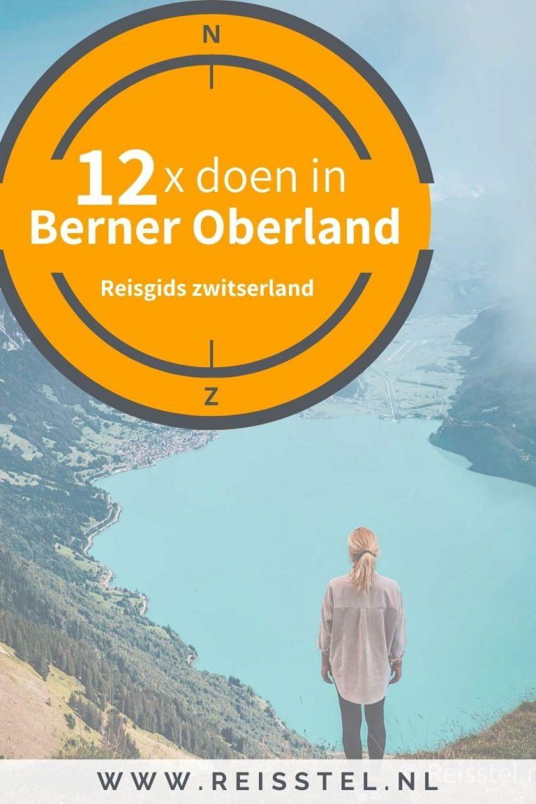 Reisstel.nl   12x doen in Interlaken Zwitserland - Berner Oberland