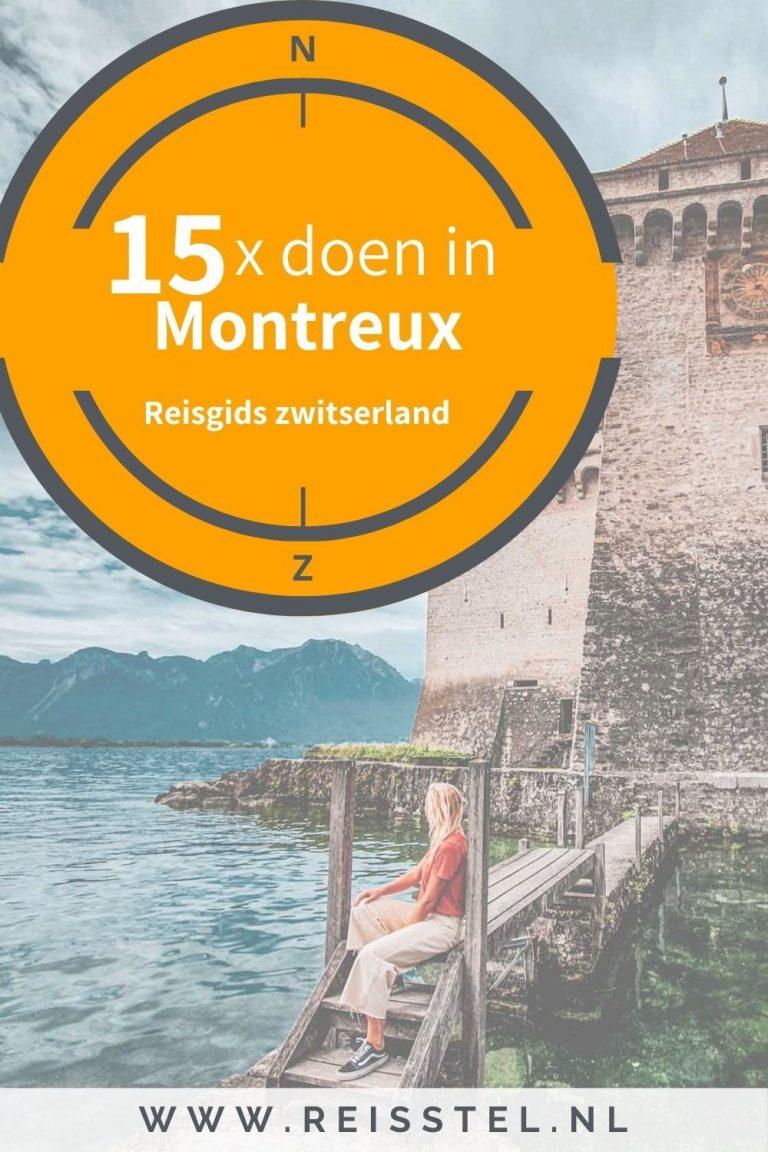 Reisstel.nl   15x bezienswaardigheden in Montreux, Zwitserland   Citytrip