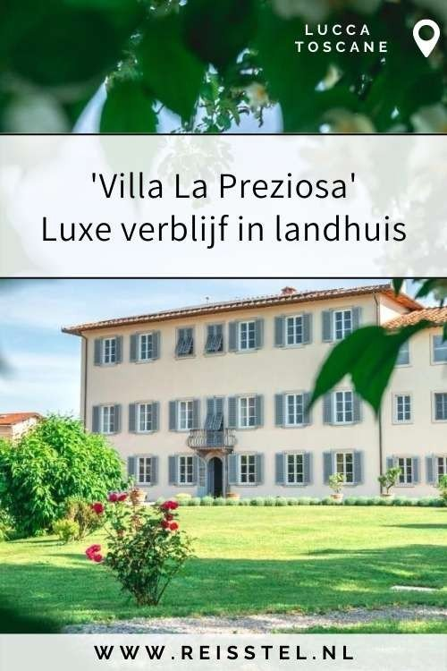 Rondreis Toscane   Villa La Preziosa Lucca