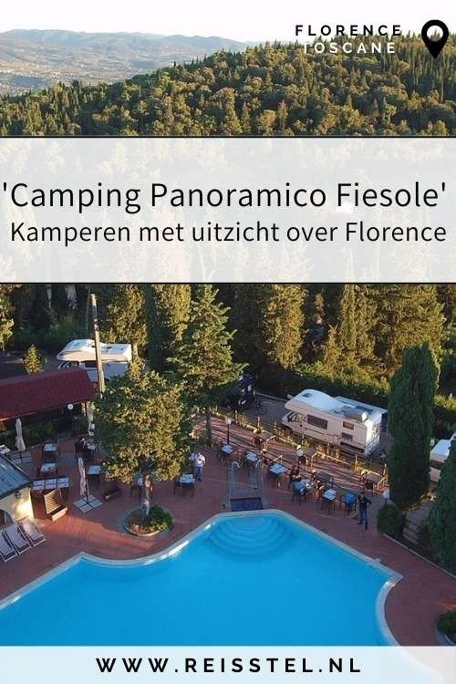 Rondreis Toscane   Camping Panoramico Fiesole Florence